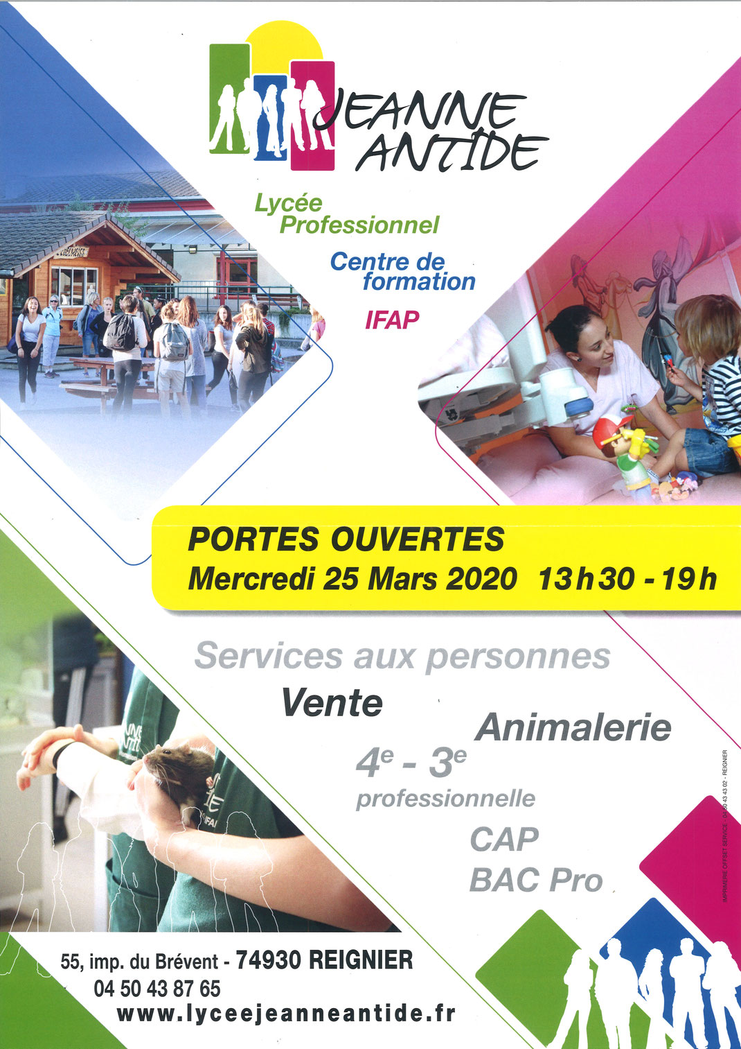 Jeanne Antide - CAP | CAPa | BAC PROFESSIONNEL | DE  Portes ouvertes: Mercredi 25 Mars 2020 13:30-19:00  Jeanne Antide - 55, impasse du Brévent - 74930 REIGNIER  04 50 43 87 65 | reignier@cneap.fr | www.lyceejeanneantide.fr