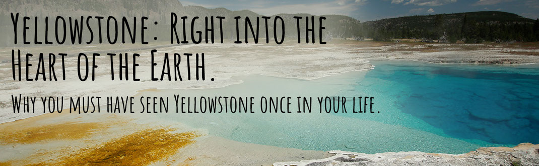 Yellowstone National Park, Must-see in the USA, National Parks of the USA