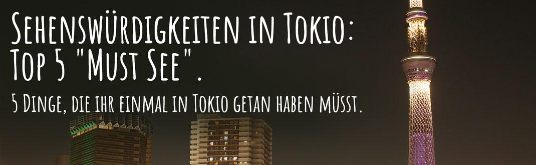 5 Dinge, die du in Tokio getan haben musst