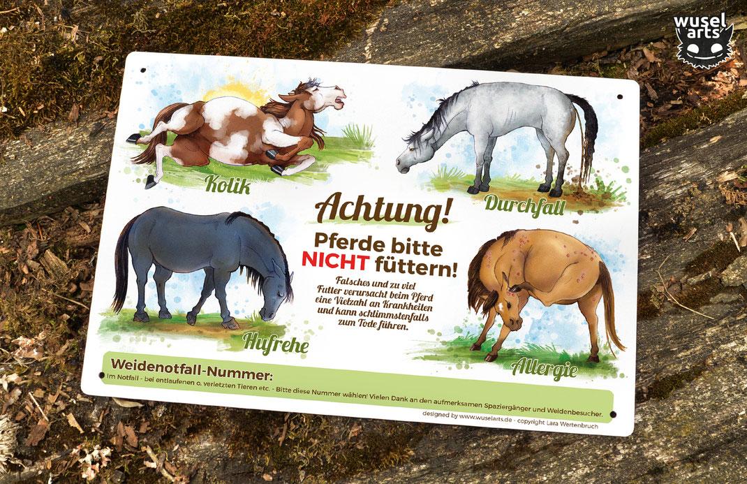 """Schild für die Weide """"Pferde bitte nicht füttern!"""" - warnt vor schlimmen Krankheiten durch falsches Futter, wie Durchfall, Kolik, Allergie und Hufrehe beim Pferd"""