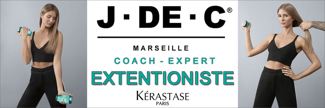 Extentioniste, Kérastase, Coaching, Cheveux Longs, Coiffure, J DE C, Marseille