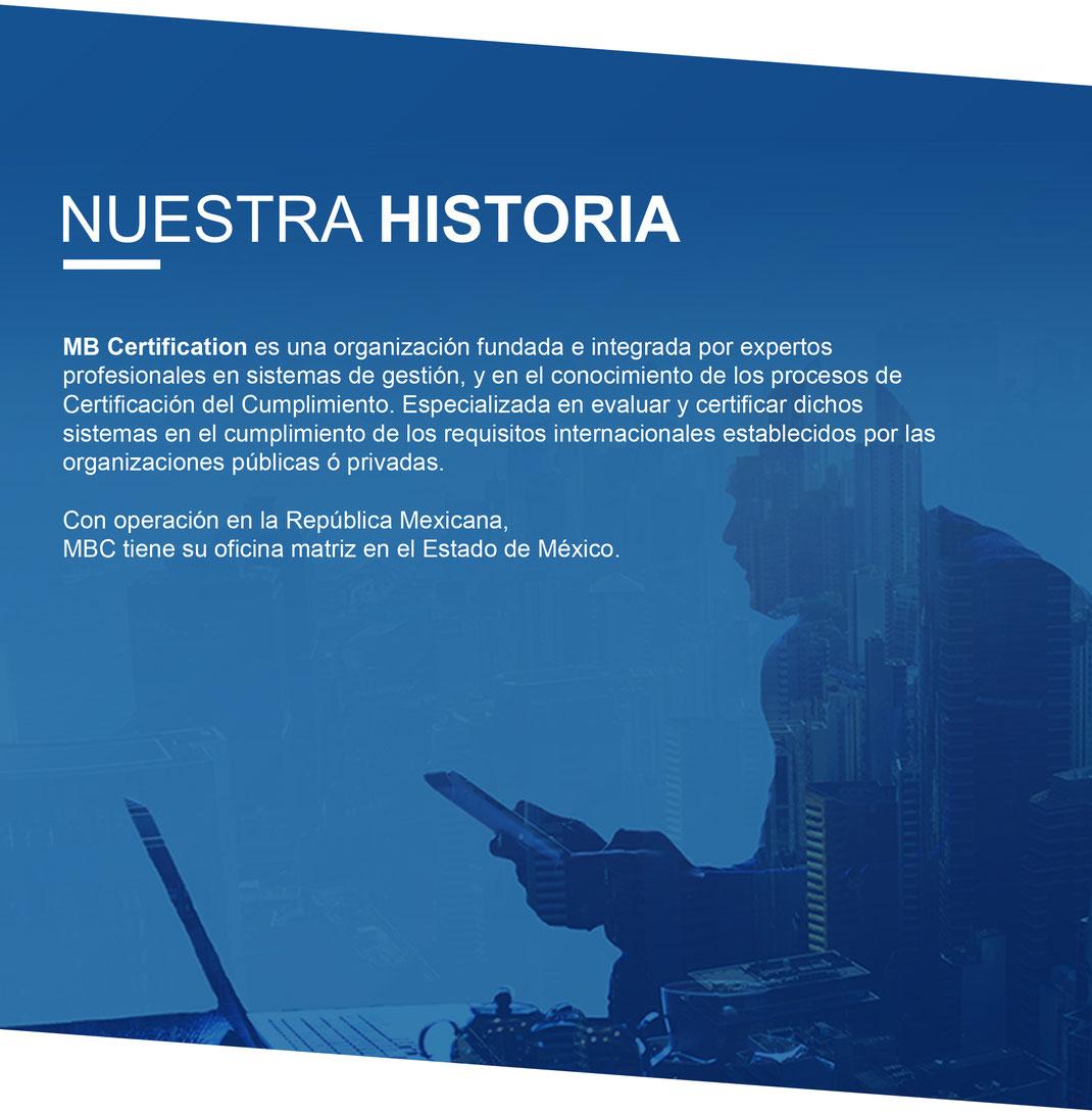 MB Certification Mexico S. C. es una organización fundada e integrada por expertos profesionales en sistemas de gestión.
