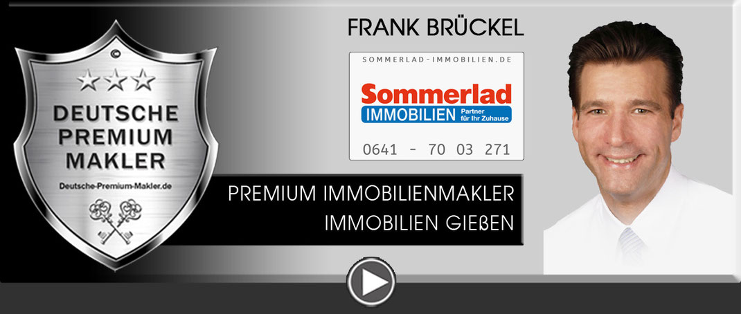 GIEßEN IMMOBILIENMAKLER FRANK BRÜCKEL SOMMERLAD IMMOBILIEN MAKLER MAKLEREMPFEHLUNG IMMOBILIENANGEBOTE