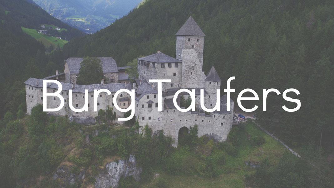 Burg Taufers Burgenstraße Pustertal Südtirol