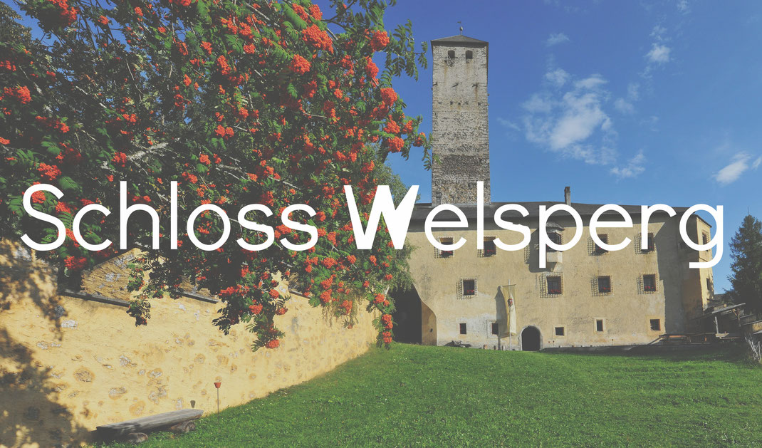 Schloss Welsperg Burgenstraße Pustertal Südtirol