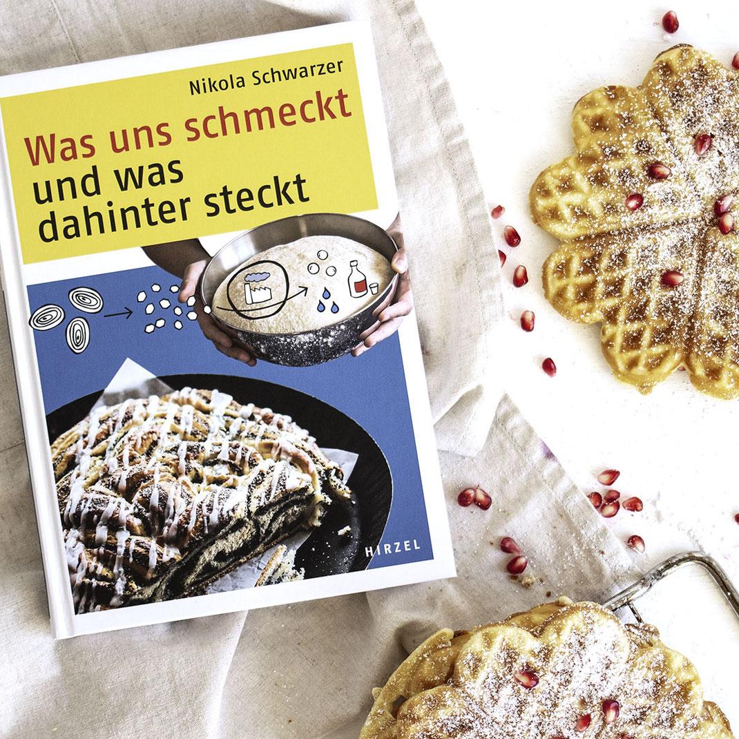 Was uns schmeckt und was dahinter schmeckt von Nikola Schwarzer Hirzel Verlag