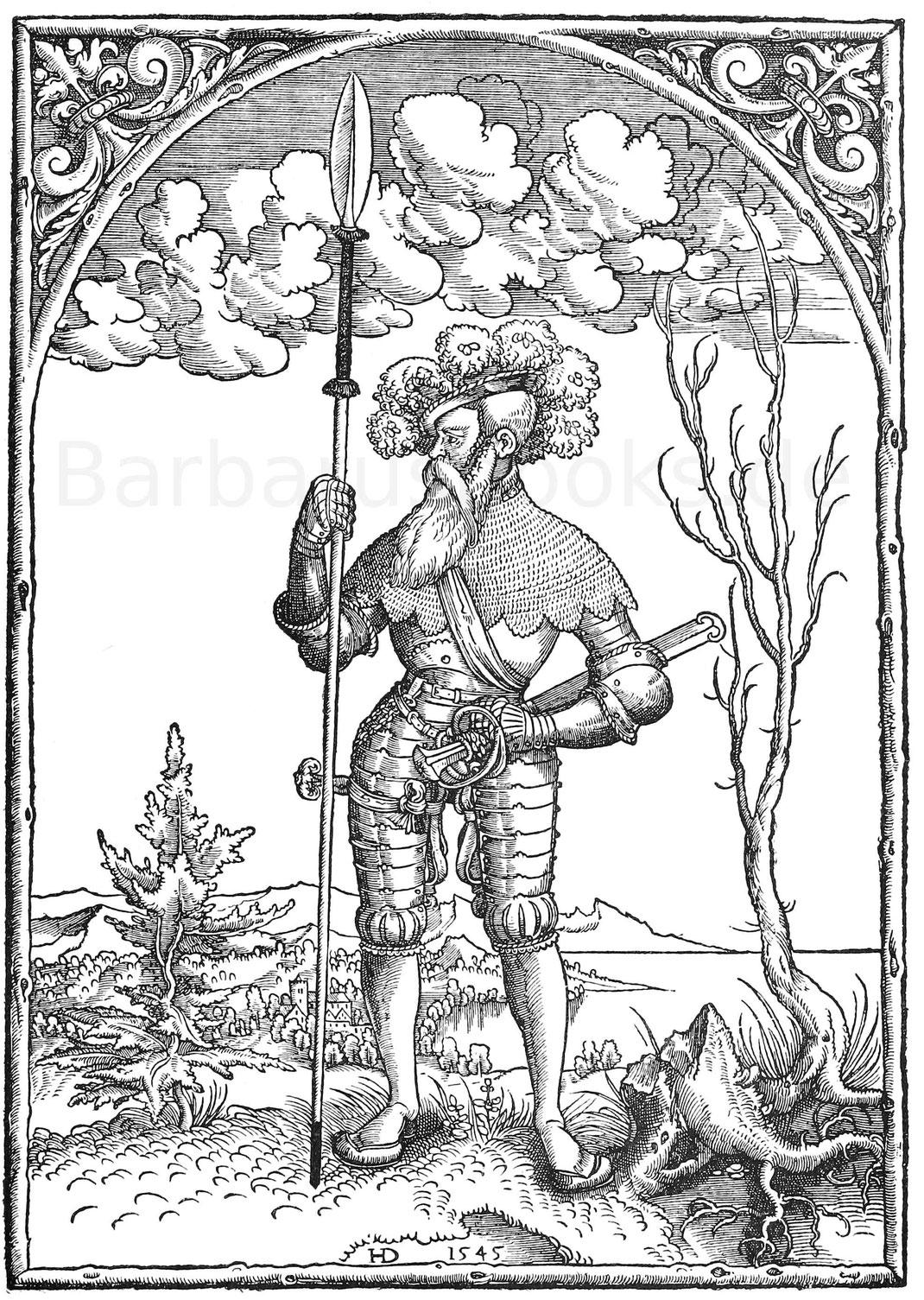 Landsknechtshauptmann 1545. Holzschnitt des Monogrammisten H. D. Zu des Grafen zu Golms Kriegsbeschreibung nach alter Teutschen Ordnung.