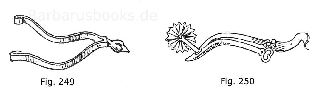 Fig. 249. Sporn aus dem Grab des Königs Bela III. von Ungarn (gest. 1196) zu Stuhlweißenburg. Nach einer Zeichnung in den Mitteilungen der k. k. C.-Kommission, Bd. 11. Fig. 250. Sporn aus dem Grab Kasimirs des Großen (gest. 1370) in der Kathedrale zu Krak