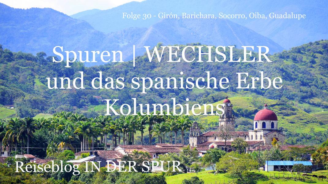 Spurenwechsler Reiseblog Kolumbien slow travel Reiseberichte Reisereportagen Reise outdoor Kultur Natur Fotografie Traveler Traveller Weltenbummler Weltreise