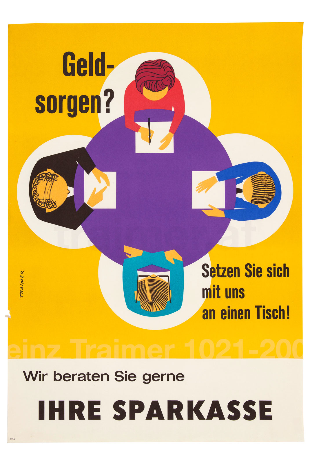 Geldsorgen? Plakat der Sparkasse von Heinz Traimer für Kreditnehmer.
