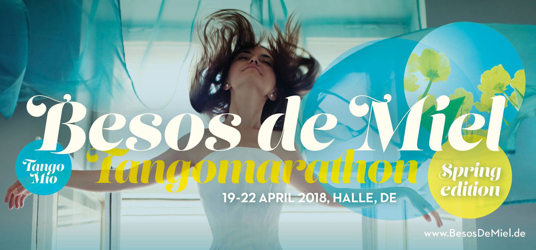 Besos de Miel Tangomarathon 2018 | spring edition | april 19-22 | halle [germany]