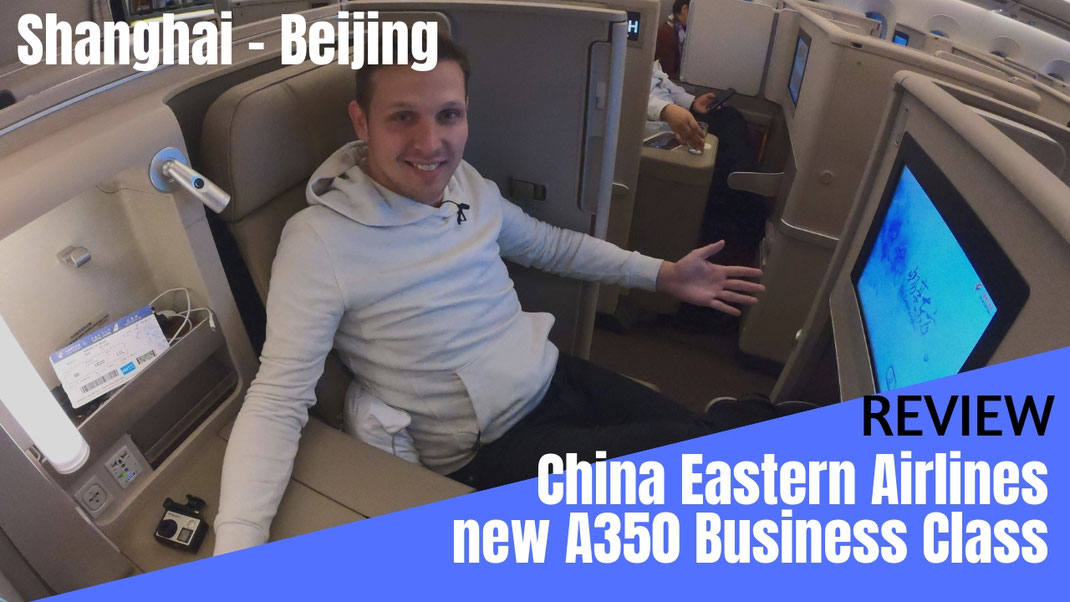 China Eastern Airlines A350 Business Class