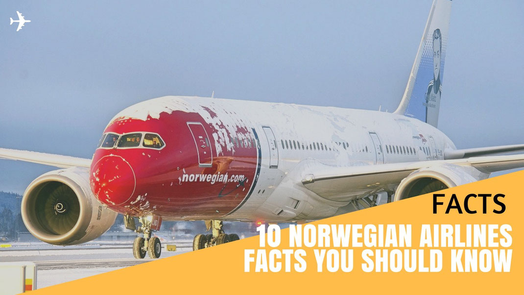 Review 10 Norwegian Air Facts You Should Know