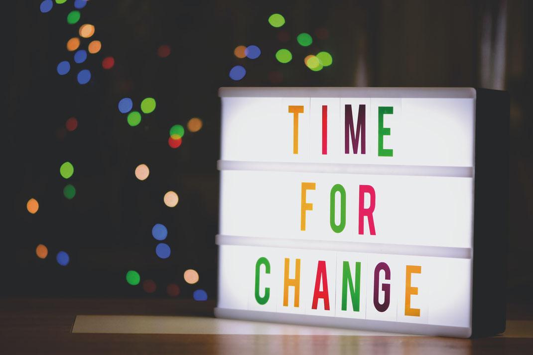 Now it´s time for Change (Foto: Alexas Fotos von Pexels)