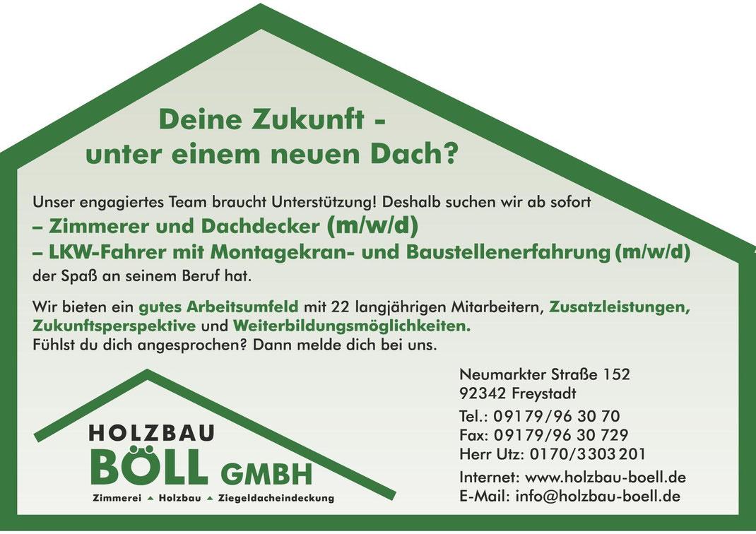 Stellenausschreibung der Firma Holzbau Böll in Freystadt: Zimmerer und Dachdecker sowie LKW Fahrer mit Montagekran- und Baustellenerfahrung