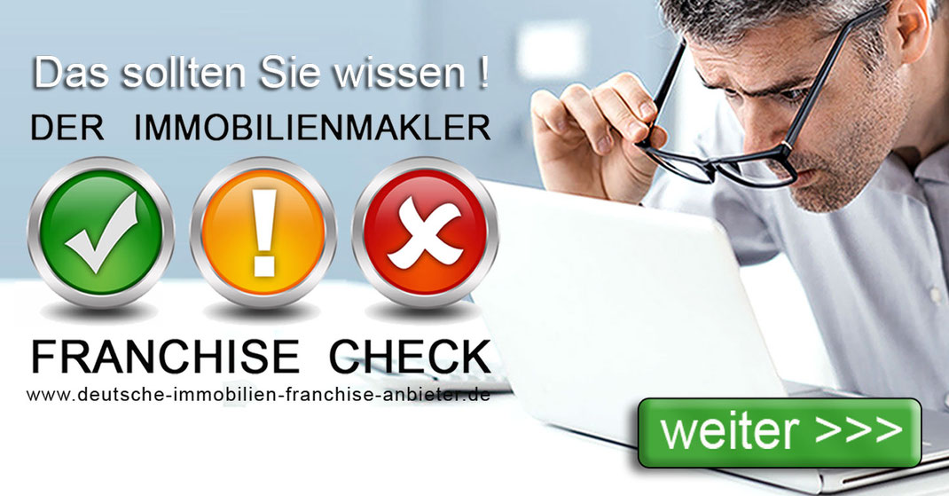 a047-IMMOBILIEN FRANCHISE VERGLEICH LUDWIGSHAFEN IMMOBILIENMAKLER FRANCHISE MAKLER QUEREINSTEIGER FRANCHISING MAKLERFRANCHISE IMMOBILIENFRANCHISE