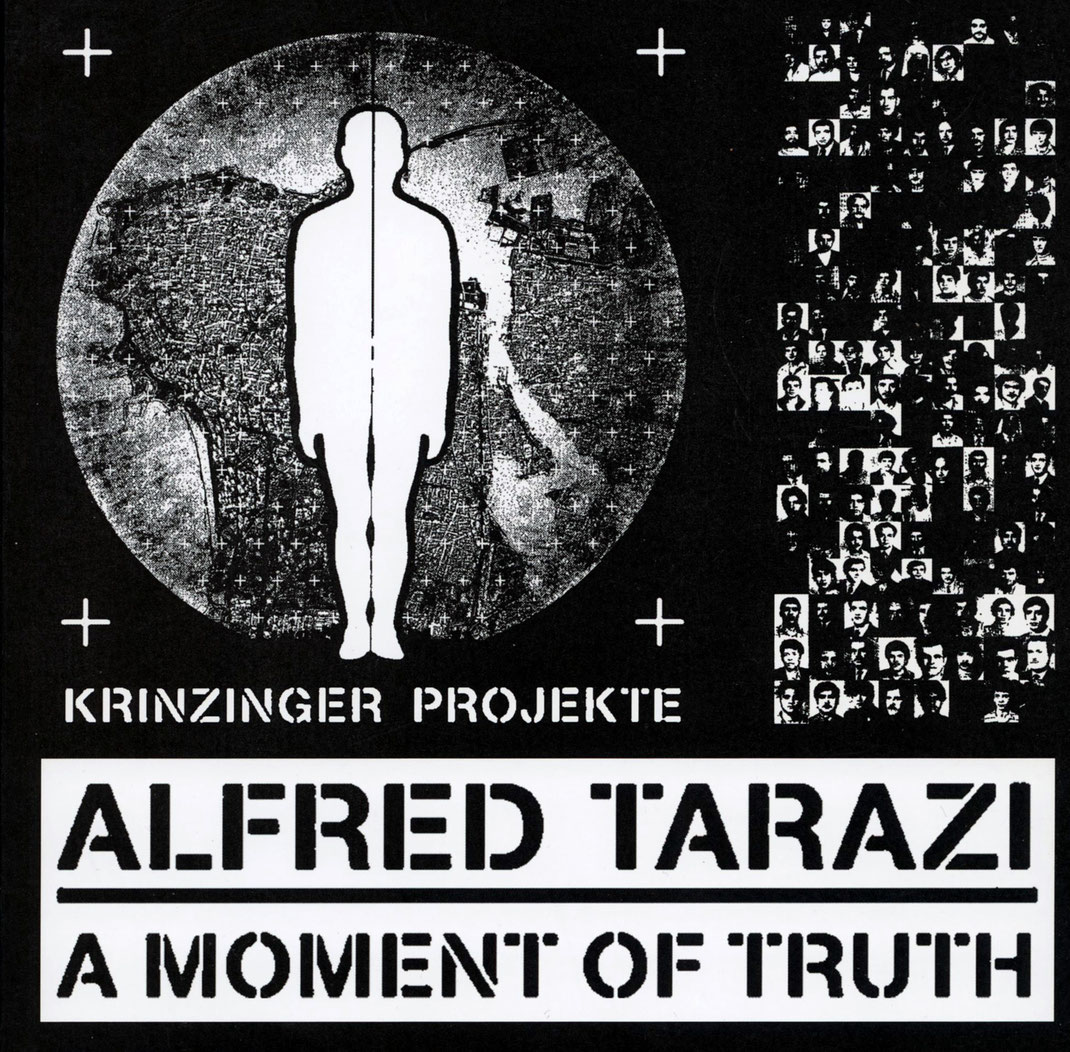 Alfred Tarazi - Buch / Book / Catalogue - A moment of Truth 2011.