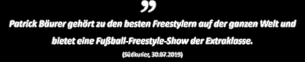 Patrick Bäurer gehört zu den besten Freestylern auf der ganzen Welt und bietet eine Fußball-Freestyle-Show der Extraklasse. (Südkurier, 30.07.2019)