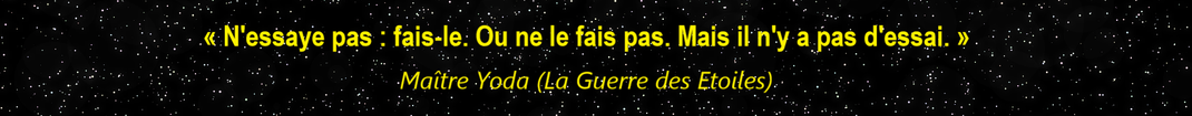 Citation de Maître Yoda (Star Wars)