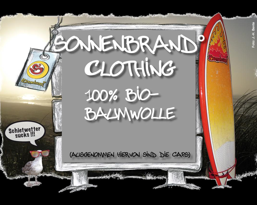 Sonnenbrand° Clothing 100 % Bio-Baumwolle, hergestellt mit erneuerbarer Energie, - 90 % CO² Emissionen Online Shop