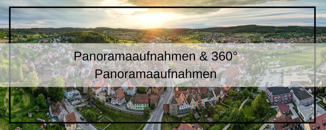Panoramaaufnahmen & 360° Panoramaaufnahmen mit der GEO-Drohne Franken und Bayernweit