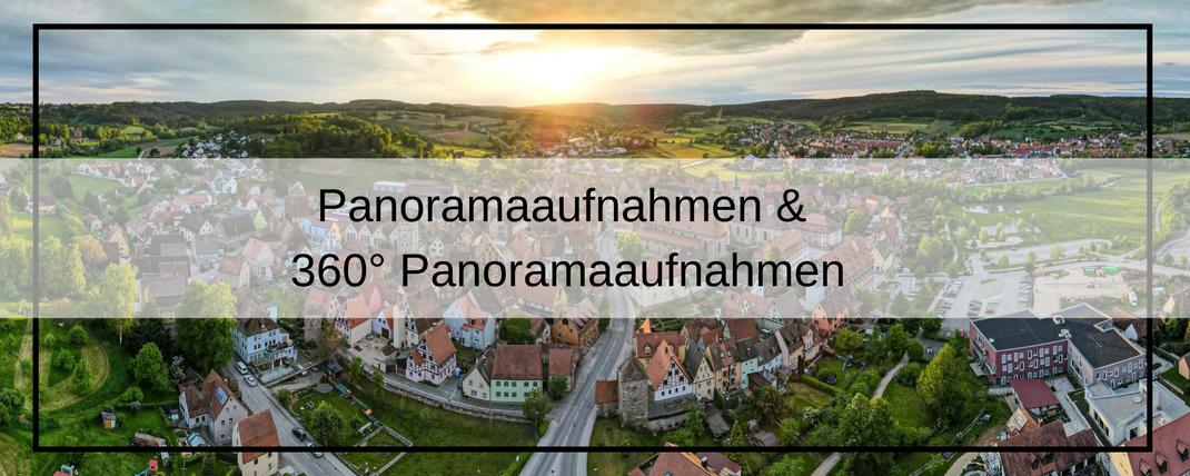 Panoramaaufnahmen & 360° Panoramaaufnahmen mit der Drohne Franken und Bayernweit