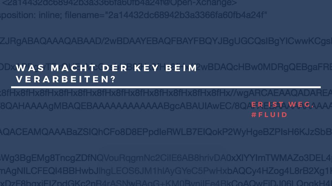 Witz über Fluide Objekte: Was macht der Key beim rendern? Efail | PGP
