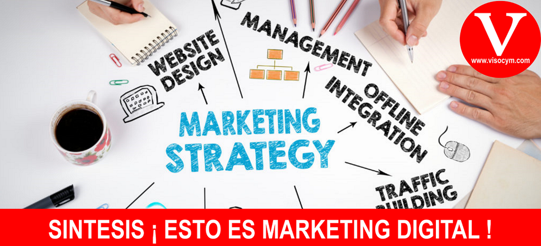 SINTESIS ¡ ESTO ES MARKETING DIGITAL !