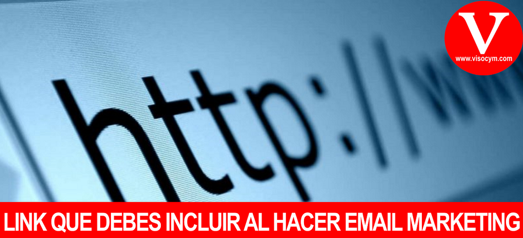 LINK QUE DEBES INCLUIR AL HACER EMAIL MARKETING