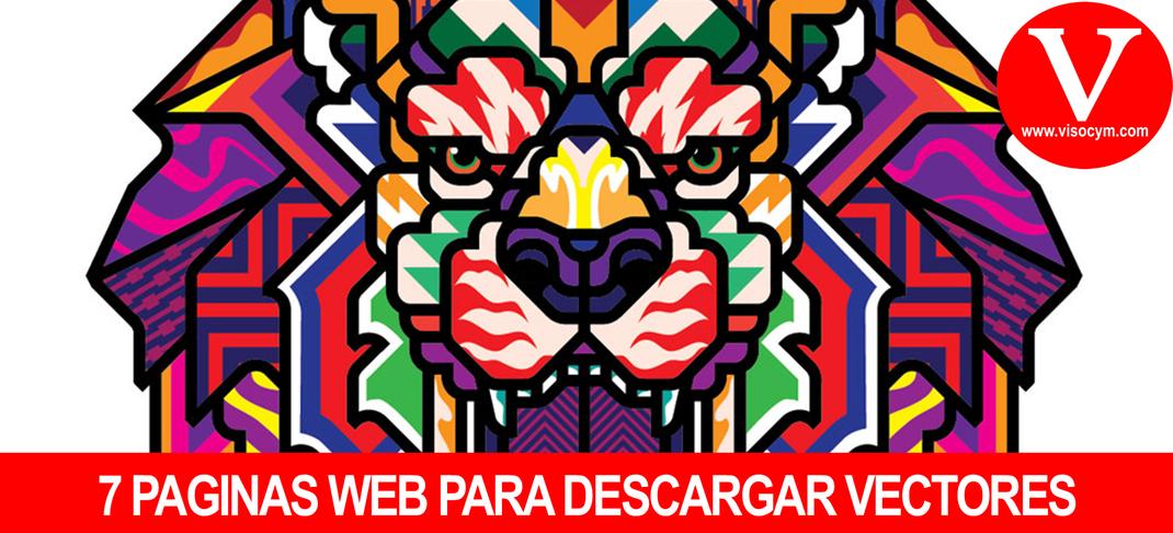 7 PAGINAS WEB PARA DESCARGAR VECTORES