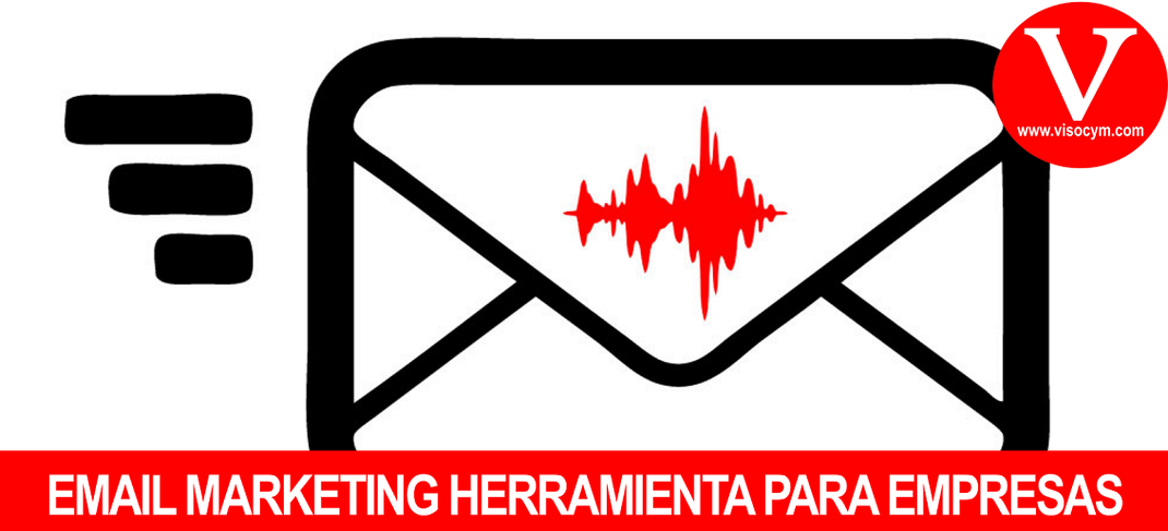 EMAIL MARKETING HERRAMIENTA PARA EMPRESAS