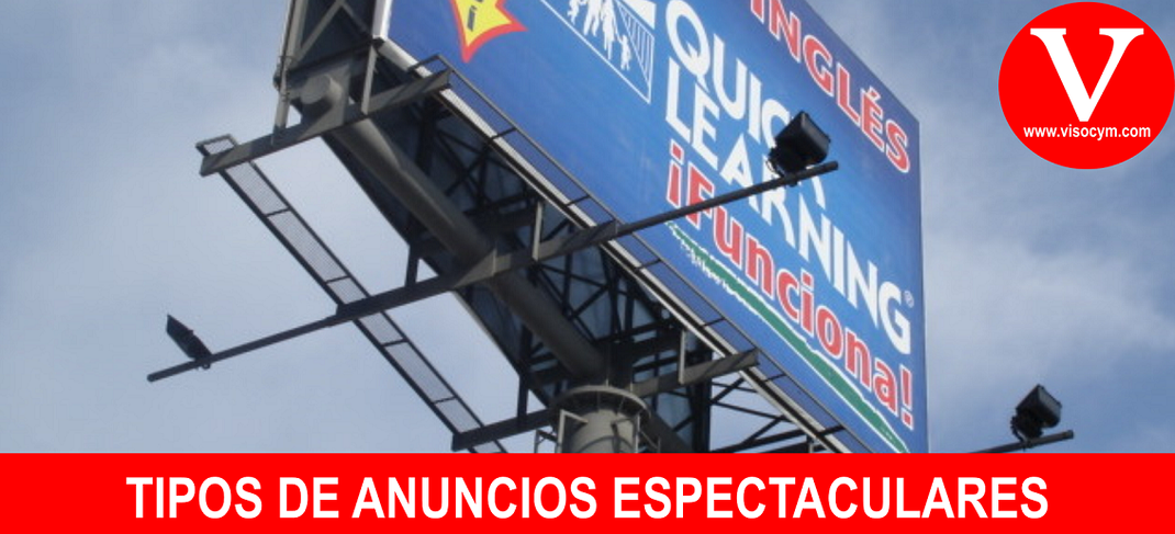 TIPOS DE ANUNCIOS ESPECTACULARES