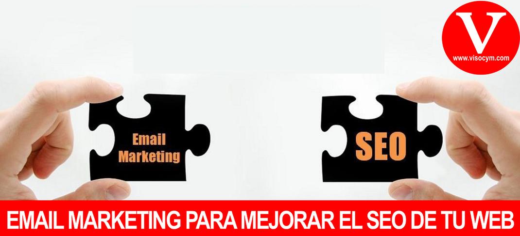 EMAIL MARKETING PARA MEJORAR EL SEO DE TU WEB