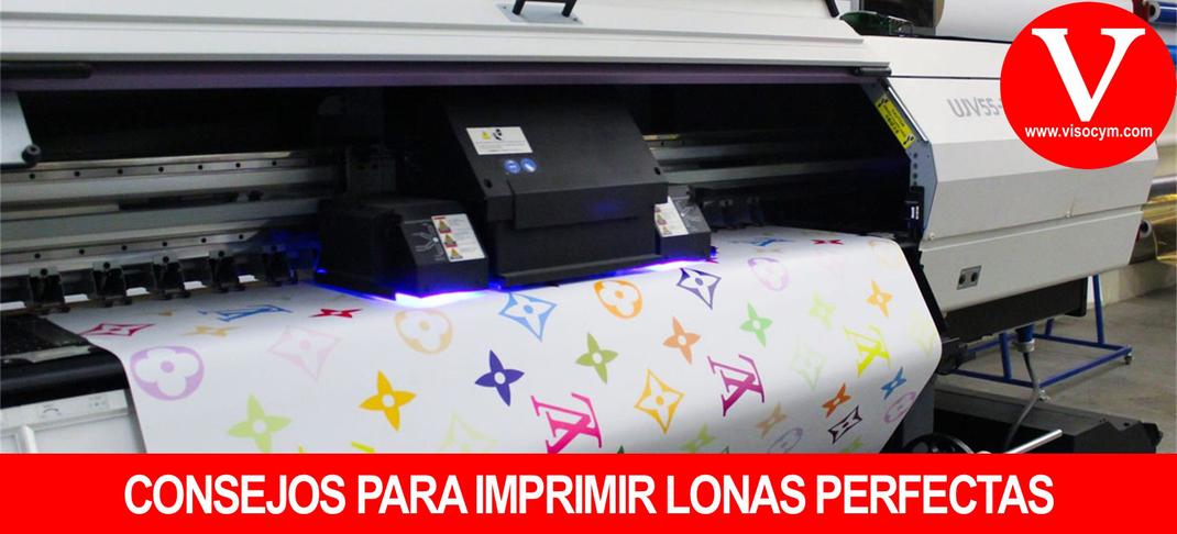 Consejos para imprimir lonas perfectas