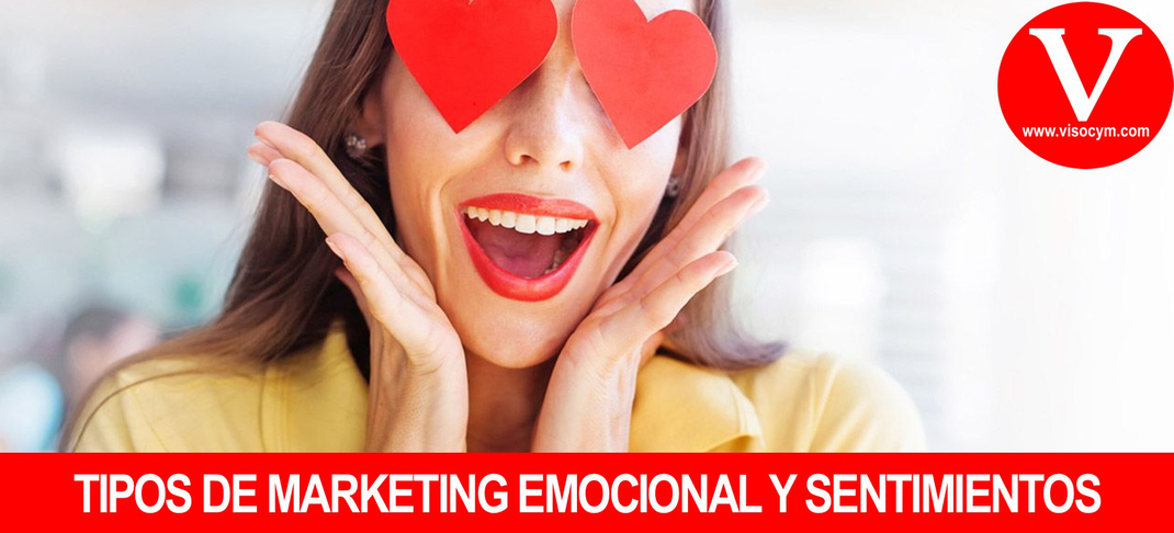 Tipos de marketing emocional y sentimientos