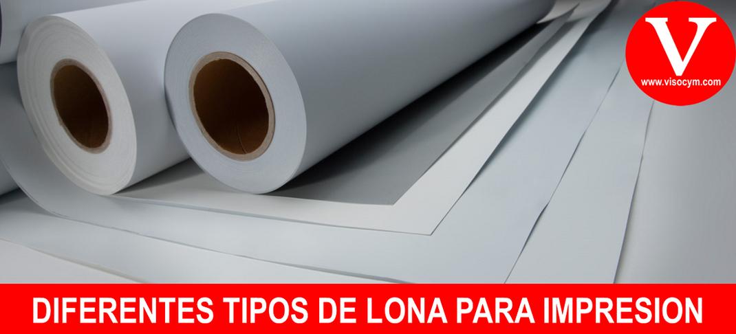 DIFERENTES TIPOS DE LONA PARA IMPRESIÓN