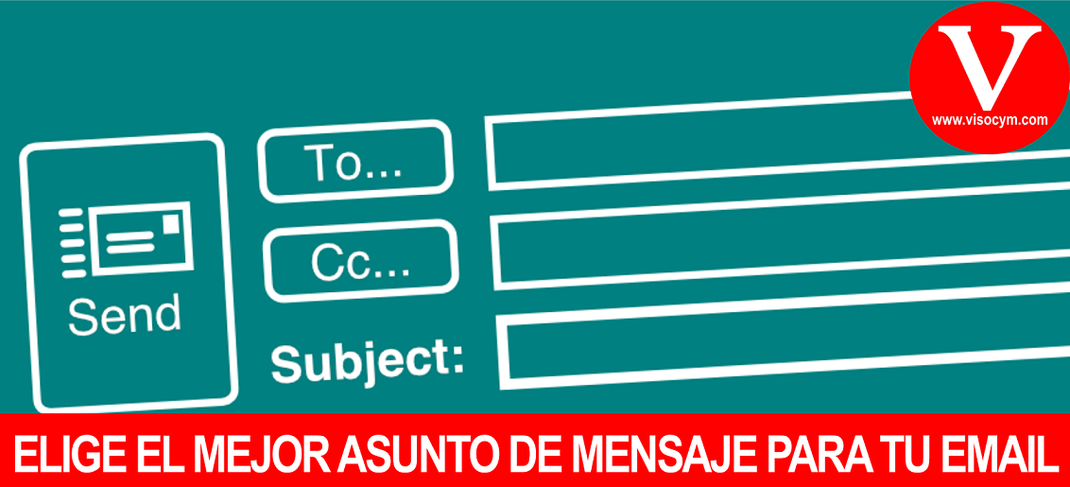 ELIGE EL MEJOR ASUNTO DE MENSAJE PARA TU EMAIL