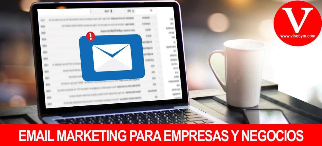 EMAIL MARKETING PARA EMPRESAS Y NEGOCIOS