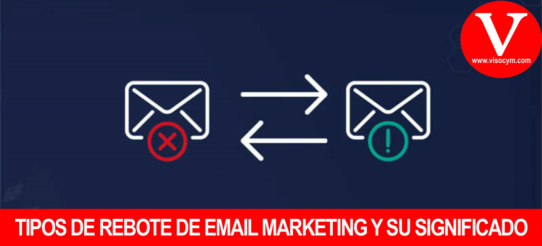 Tipos de rebote de email marketing y su significado