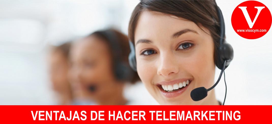 VENTAJAS DE HACER TELEMARKETING