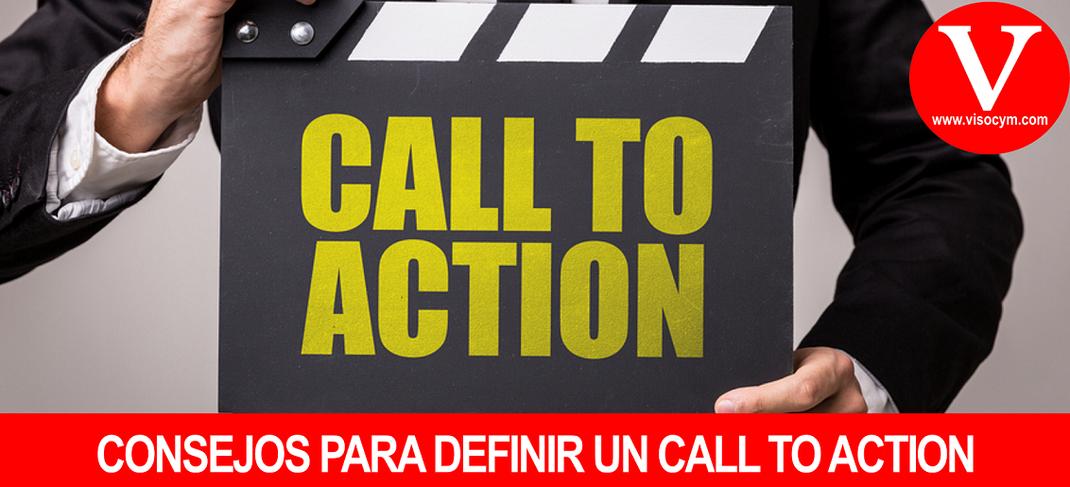 CONSEJOS PARA DEFINIR UN CALL TO ACTION