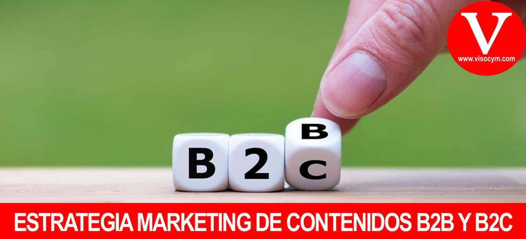 ESTRATEGIA MARKETING DE CONTENIDOS B2B Y B2C