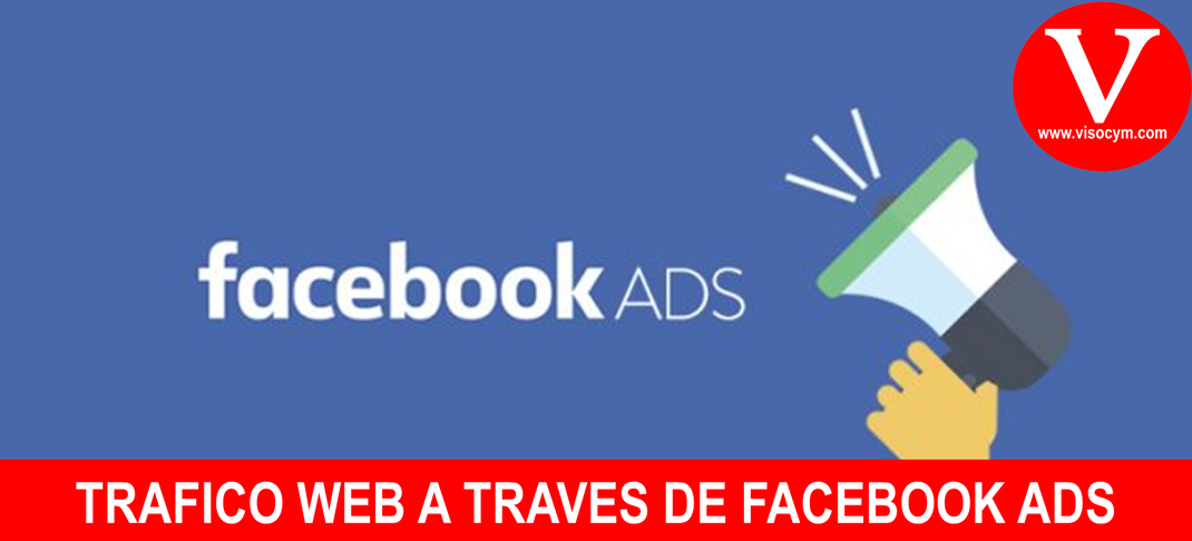 TRAFICO WEB A TRAVÉS DE FACEBOOK ADS