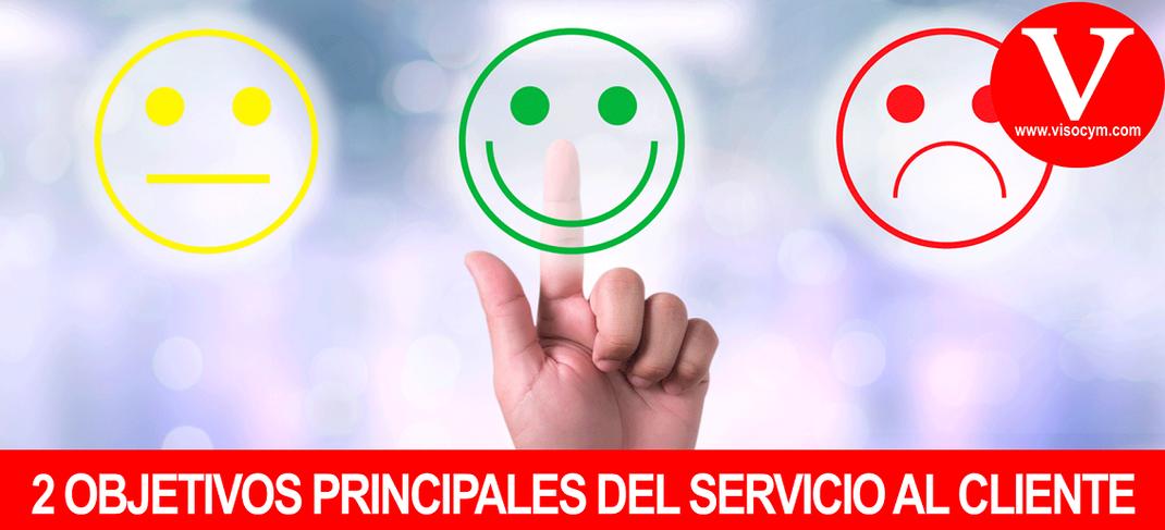 Los 2 objetivos principales del servicio al cliente