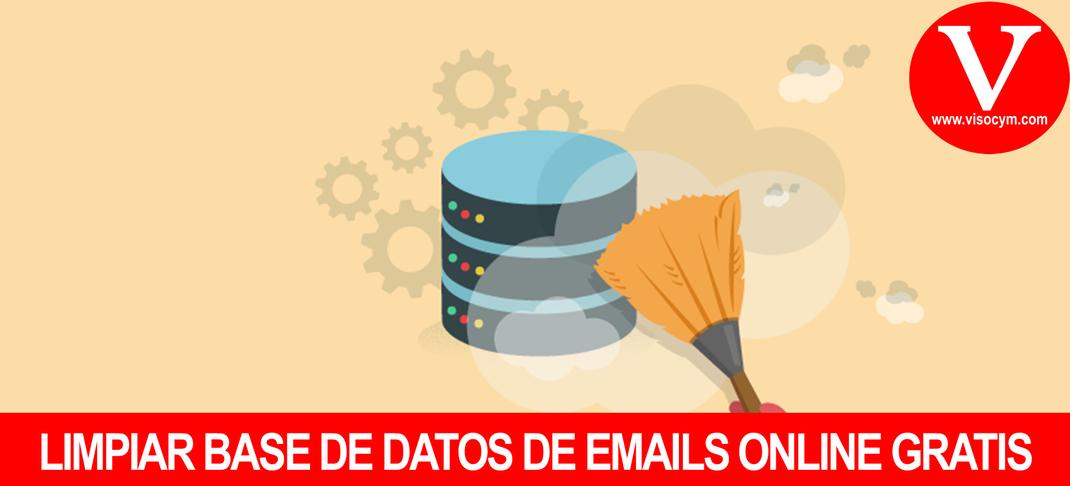 LIMPIAR BASE DE DATOS DE EMAILS ONLINE GRATIS