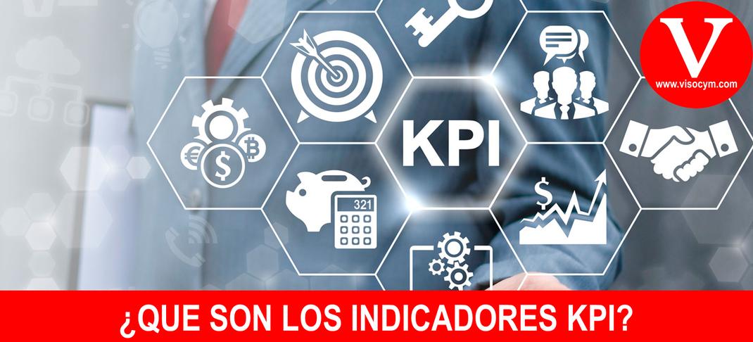 ¿QUE SON LOS INDICADORES KPI?