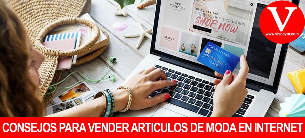 CONSEJOS PARA VENDER ARTICULOS DE MODA EN INTERNET