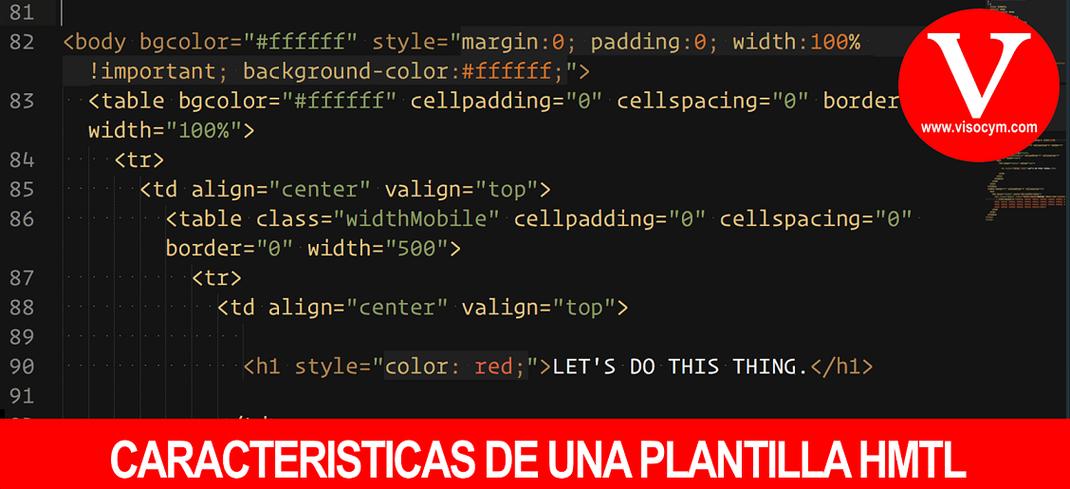 CARACTERISTICAS DE UNA PLANTILLA HMTL