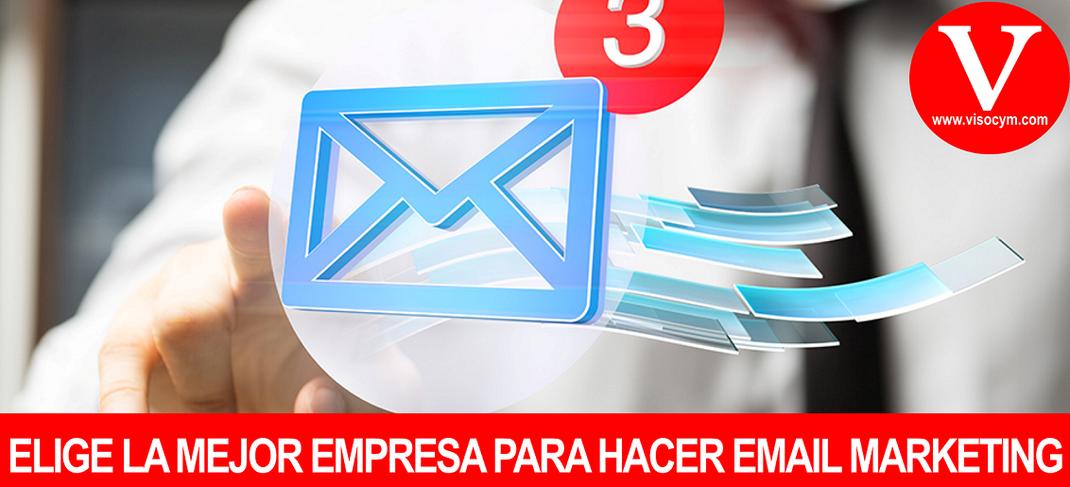 ELIGE LA MEJOR EMPRESA PARA HACER EMAIL MARKETING