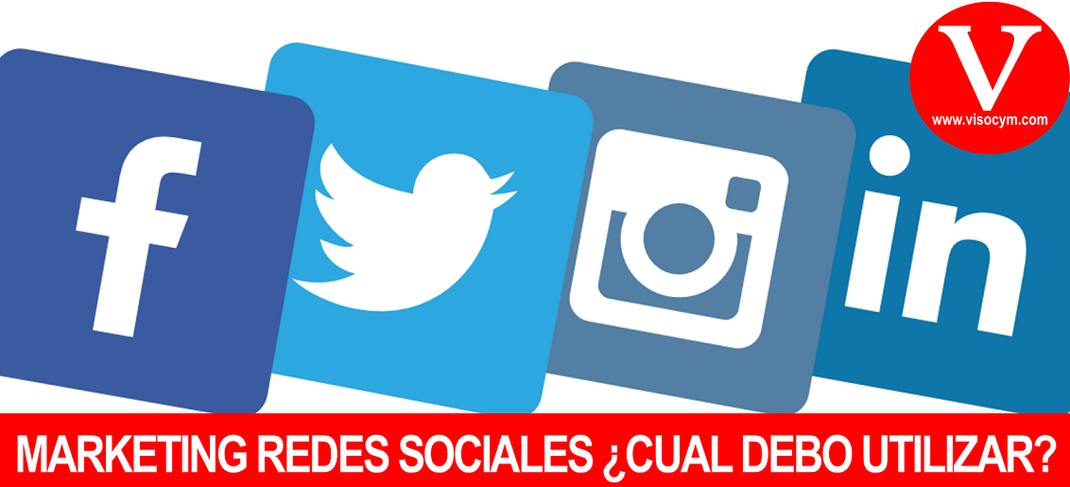 Marketing en redes sociales ¿cual debo utilizar?